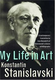 Cover of: My Life in Art | Ko Stanislavsky, Konstantin Stanislavsky