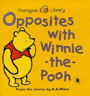 Cover of: Opposites with Winnie-the-Pooh (Hunnypot Library) | A. A. Milne