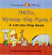 Cover of: Hello Winnie the Pooh! (Hunnypot Library) | A. A. Milne