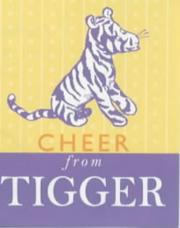 Cover of: Cheer from Tigger (The Wisdom of Pooh) | A. A. Milne