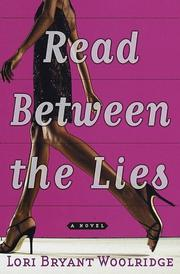 Cover of: Read between the lies by Lori Bryant-Woolridge