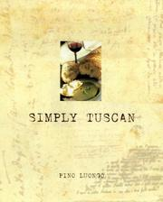 Cover of: Simply Tuscan by Pino Luongo
