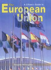 Cover of: The European Union (Citizen's Guide To...) by Douglas Willoughby