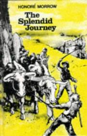 Cover of: Splendid Journey by Honore Morrow