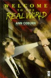 Cover of: Welcome to the Real World by Ann Coburn
