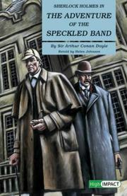 the mystery in conan doyles the adventure of the speckled band Adventure of the speckled band by: sir arthur conan doyle (1859-1930) sherlock holmes and watson are awoken early by a distraught woman desperately seeking their aid.