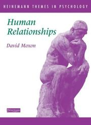 Cover of: Human Relationships by David Moxon