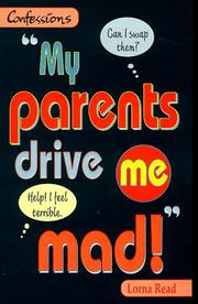 Cover of: My Parents Drive ME Mad (Point - Confessions) by Lorna Read