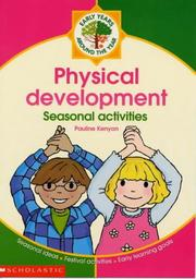 Cover of: Physical Development (Around the Year) | Pauline Kenyon