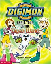 Cover of: Kari's Tour of the Digital World (Digimon) | Michael Teitelbaum