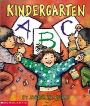 Cover of: Kindergarten ABC | Jacqueline Rogers
