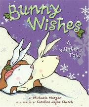Cover of: Bunny Wishes | Michaela Morgan