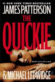 Cover of: The Quickie by James Patterson, Michael Ledwidge