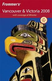 Cover of: Frommer's Vancouver & Victoria 2008 | Donald Olson