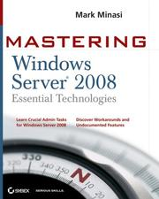 Cover of: Mastering Windows Server 2008 by Mark Minasi