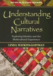 Cover of: Understanding Cultural Narratives | Linda Watkins-Goffman