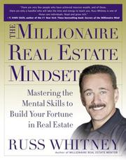 Cover of: The millionaire real estate mindset | Russ Whitney