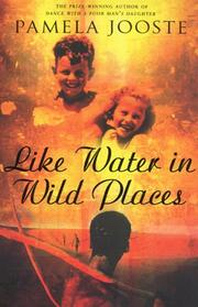 Cover of: Like water in wild places by Pamela Jooste