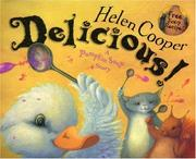 Cover of: Delicious! | Helen Cooper