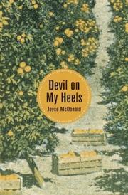 Cover of: Devil on my heels by Joyce McDonald