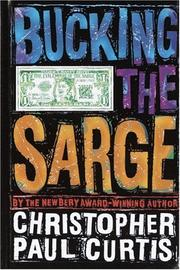 Cover of: Bucking the Sarge | Christopher Paul Curtis