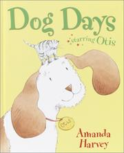 Cover of: Dog Days | Amanda Harvey