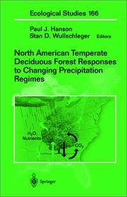 Cover of: North American temperate deciduous forest responses to changing precipitation regimes |