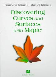 Cover of: Discovering curves and surfaces with Maple | Grażyna Klimek