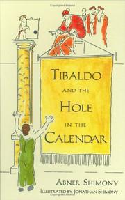 Cover of: Tibaldo and the Hole in the Calendar by Abner Shimony
