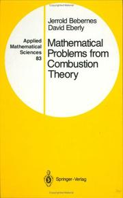 Cover of: Mathematical problems from combustion theory | Jerrold Bebernes