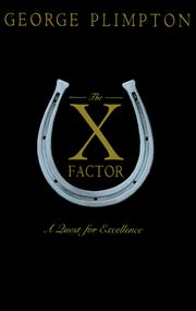 Cover of: The X Factor by George Plimpton