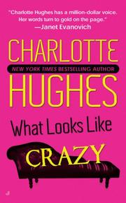 Cover of: What Looks Like Crazy by Charlotte Hughes