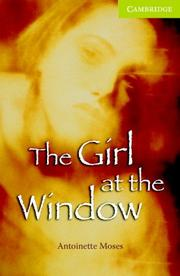 Cover of: The Girl at the Window | Antoinette Moses