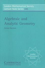 Cover of: Algebraic and Analytic Geometry | Amnon Neeman