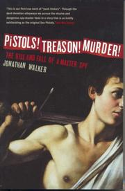 Cover of: Pistols! Treason! Murder! | Jonathan Walker