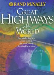 Cover of: Rand McNally Great Highways of the World by Automobile Association (Great Britain)