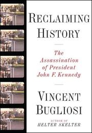 Cover of: Reclaiming History by Vincent Bugliosi