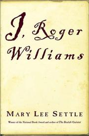 Cover of: I, Roger Williams by Mary Lee Settle