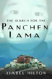 Cover of: The search for the Panchen Lama | Isabel Hilton