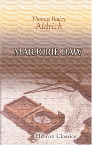 Cover of: Marjorie Daw | Thomas Bailey Aldrich