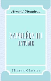 Cover of: Napoléon III intime by Fernand Giraudeau