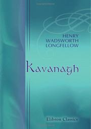 Cover of: Kavanagh by Henry Wadsworth Longfellow