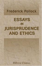 Cover of: Essays in Jurisprudence and Ethics | Sir Frederick Pollock