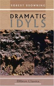 Cover of: Dramatic Idyls by Robert Browning