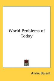 Cover of: World Problems of Today | Annie Wood Besant