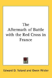 Cover of: The Aftermath of Battle with the Red Cross in France | Edward Dale Toland