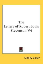 Cover of: The Letters of Robert Louis Stevenson V4 | Sidney Colvin