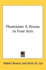 Cover of: Phantasms A Drama in Four Acts by Robert Bracco