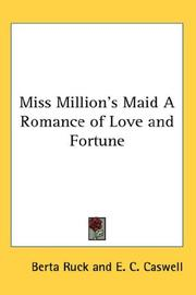 Cover of: Miss Million's Maid A Romance of Love and Fortune | Berta Ruck