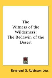Cover of: The Witness of the Wilderness | Reverend G. Robinson Lees